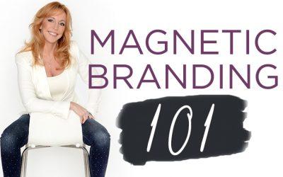 Magnetic Branding 101